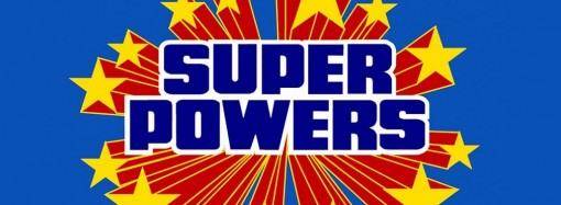 Top Best Superpowers Ever—Heroes Will Envy You
